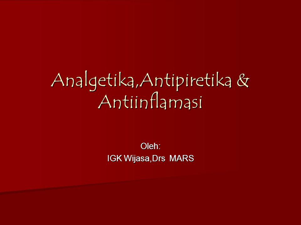 Analgetika,Antipiretika & Antiinflamasi