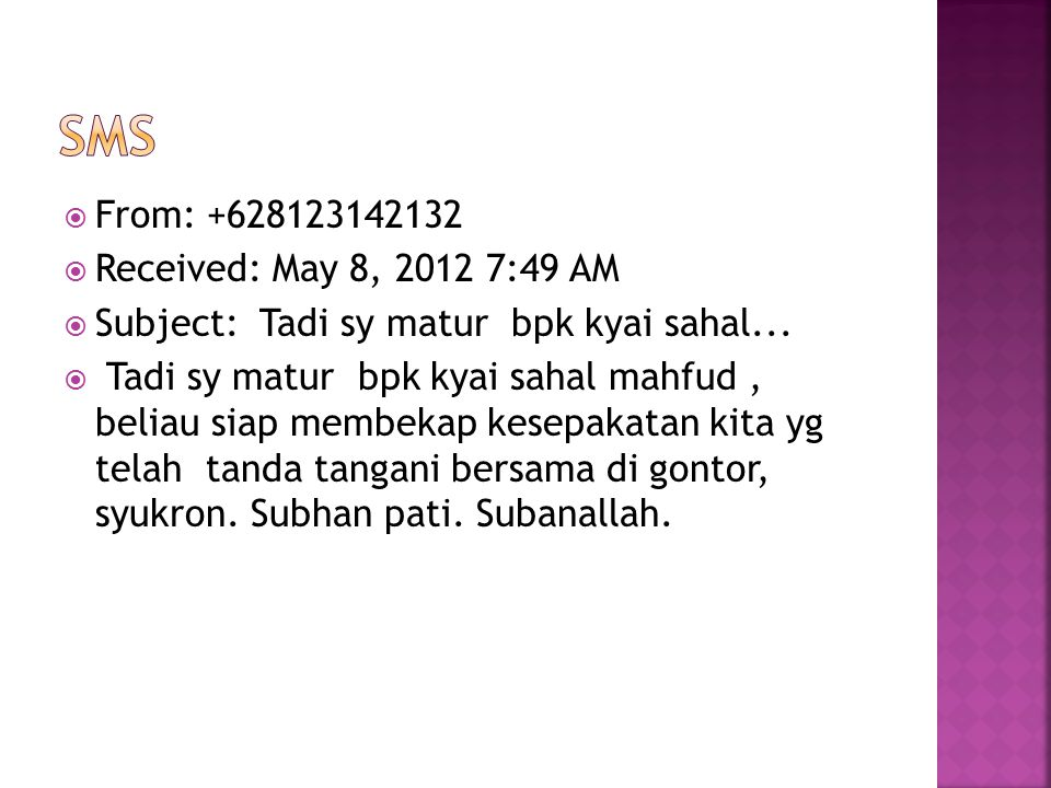 sms From: +628123142132 Received: May 8, 2012 7:49 AM