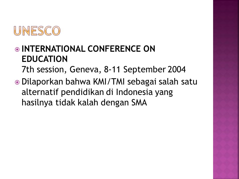 UNESCO INTERNATIONAL CONFERENCE ON EDUCATION 7th session, Geneva, 8-11 September 2004.