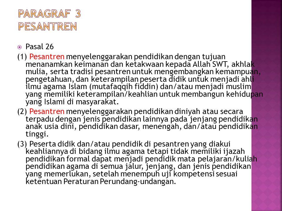 Paragraf 3 Pesantren Pasal 26