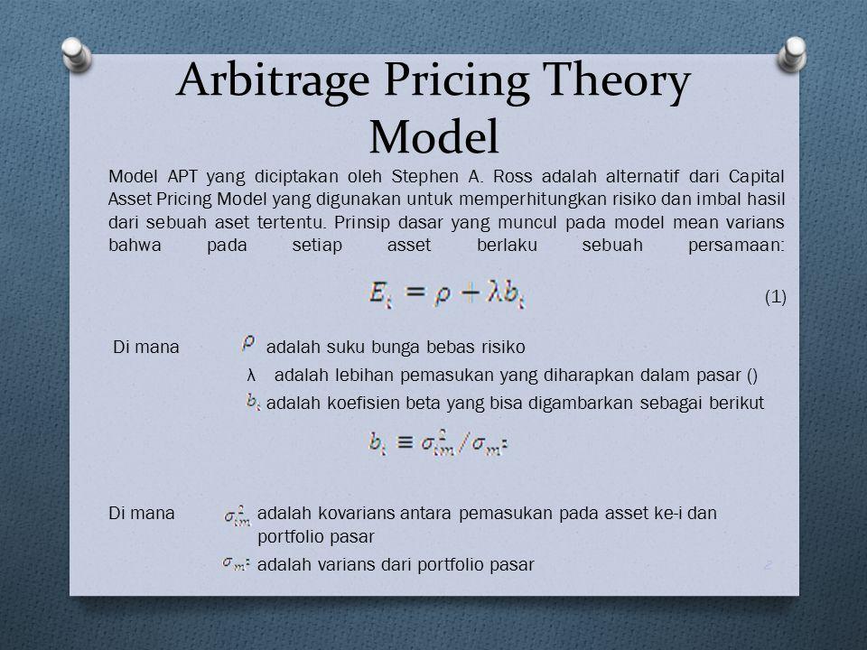 Continued Dari persamaan (1), Ross mengajukan sebuah teori alternatif yang dapat dijabarkan sebagai berikut: