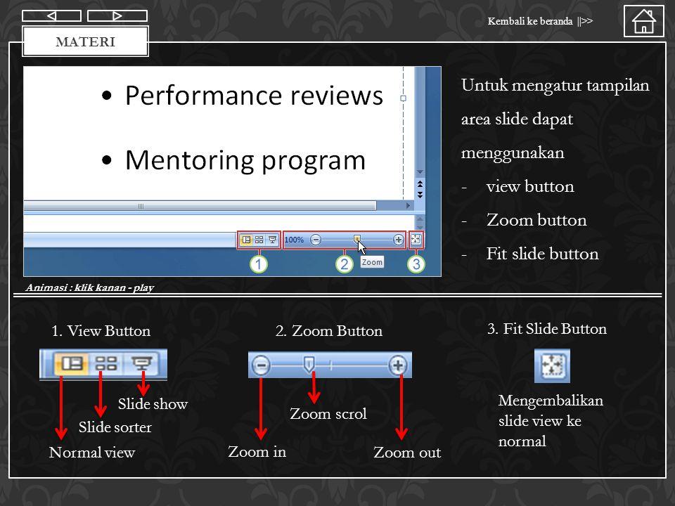 Untuk mengatur tampilan area slide dapat menggunakan