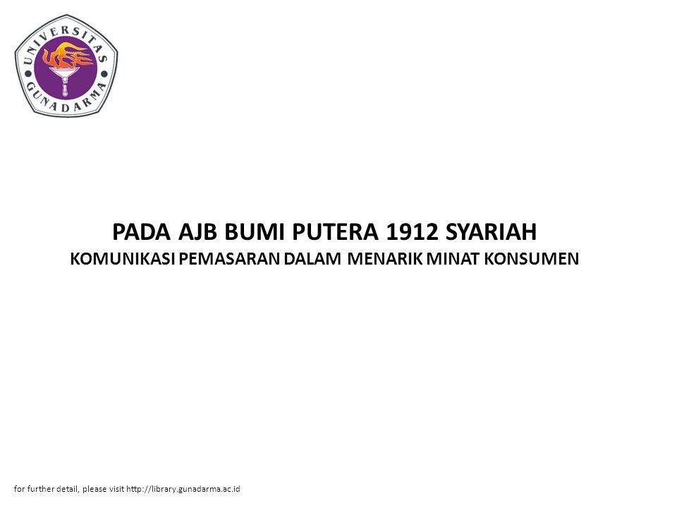 PADA AJB BUMI PUTERA 1912 SYARIAH KOMUNIKASI PEMASARAN DALAM MENARIK MINAT KONSUMEN