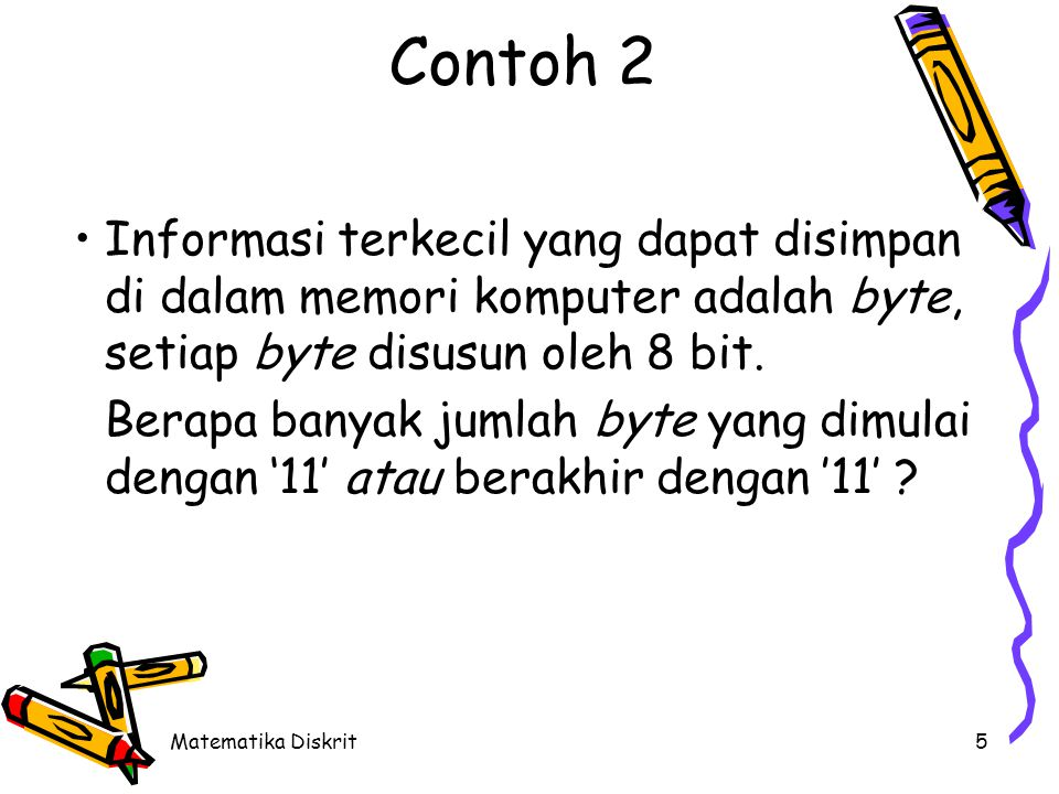 Solusi Misal : A = himp. byte yang dimulai dengan '11' B = himp. byte yang diakhiri dengan '11'