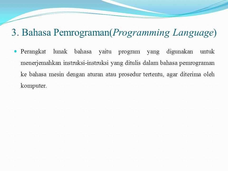3. Bahasa Pemrograman(Programming Language)