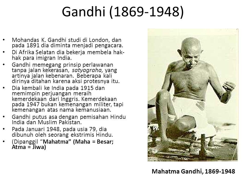 Gandhi (1869-1948) Mahatma Gandhi, 1869-1948