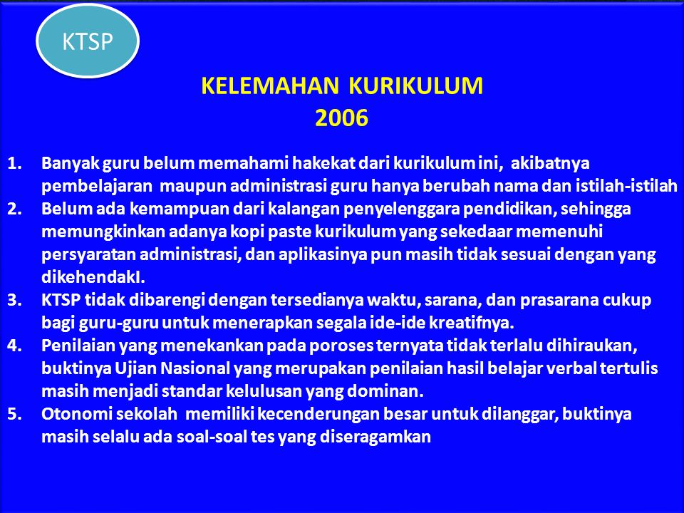 KTSP KELEMAHAN KURIKULUM 2006