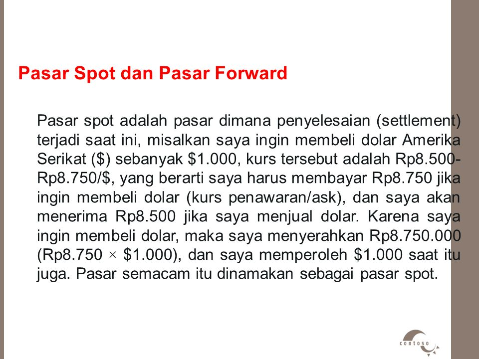 Pasar Spot dan Pasar Forward