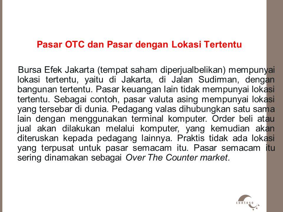 Pasar OTC dan Pasar dengan Lokasi Tertentu