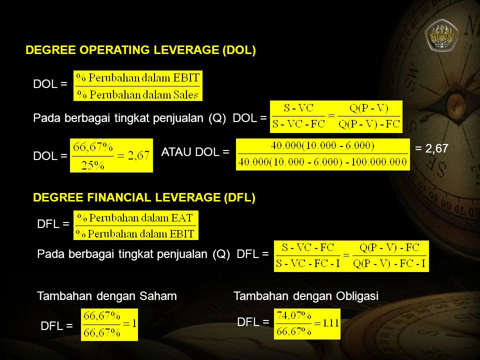 DEGREE OPERATING LEVERAGE (DOL)