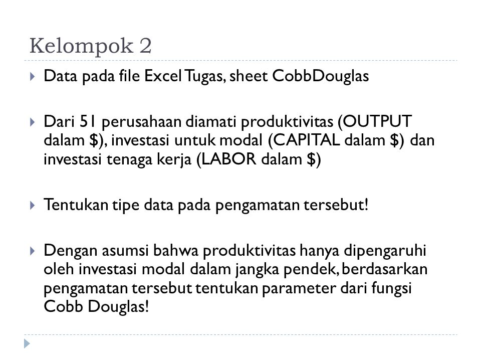 Kelompok 2 Data pada file Excel Tugas, sheet CobbDouglas