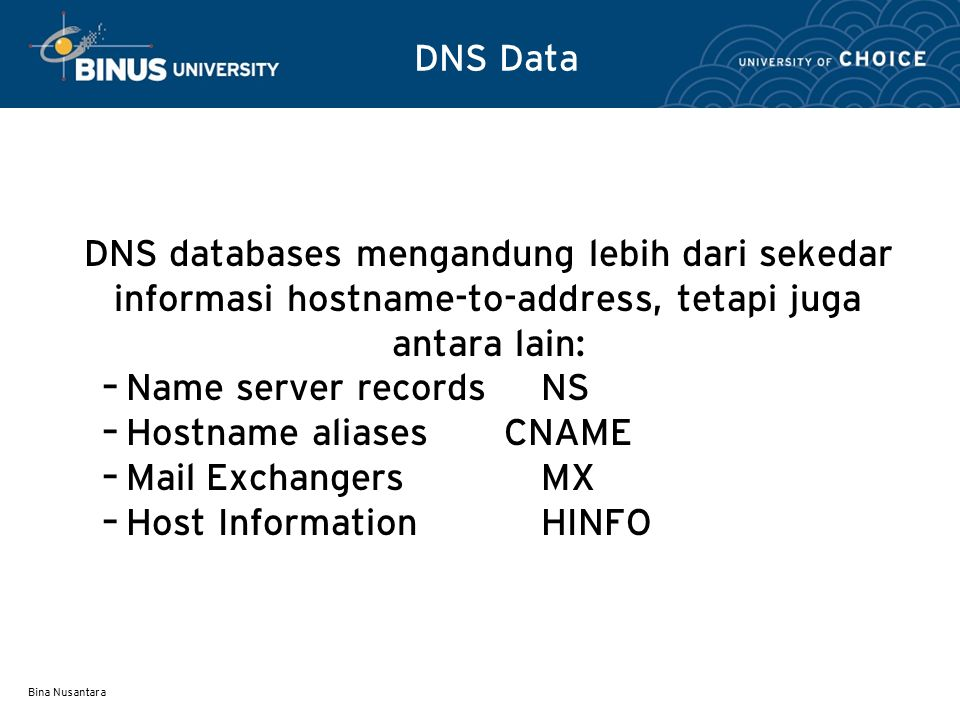 Hostname aliases CNAME Mail Exchangers MX Host Information HINFO