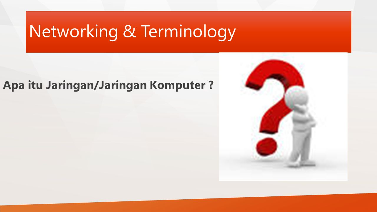 Networking & Terminology