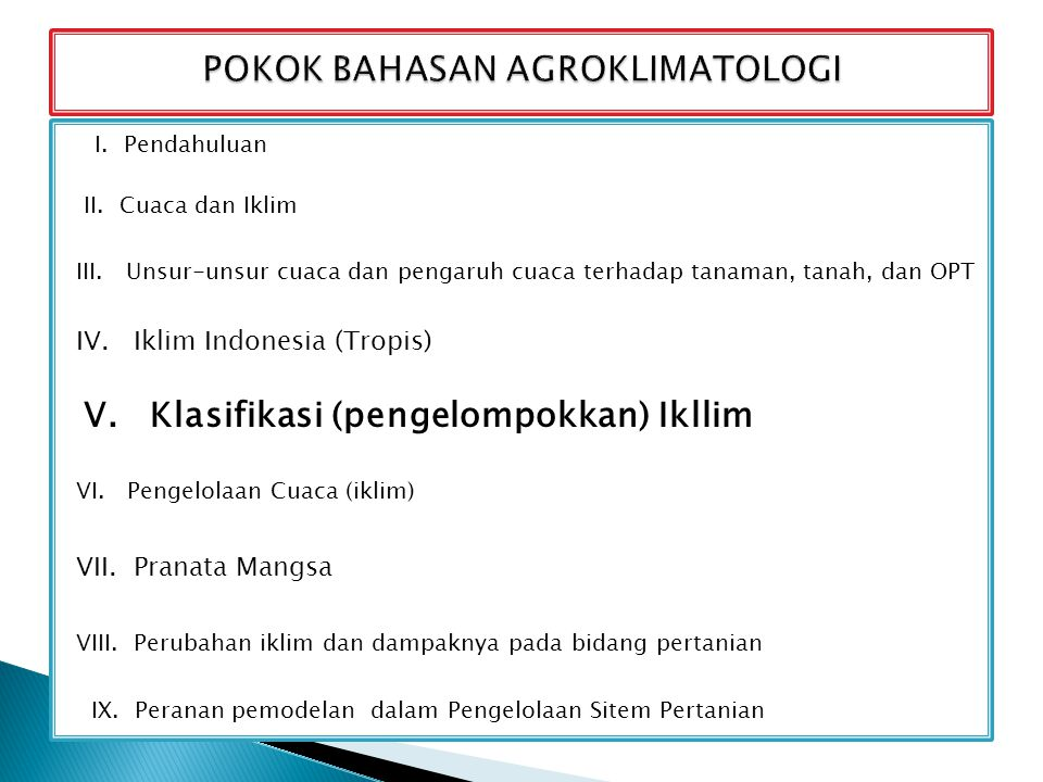 POKOK BAHASAN AGROKLIMATOLOGI