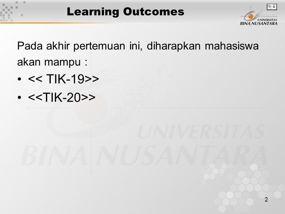 << TIK-19>> <<TIK-20>>