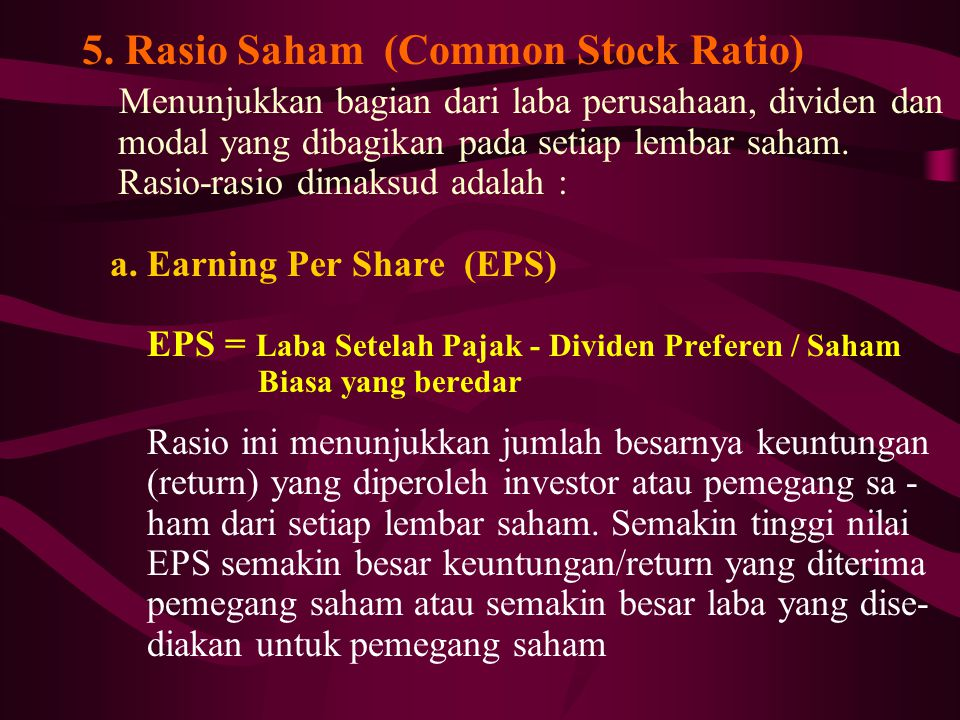 5. Rasio Saham (Common Stock Ratio)