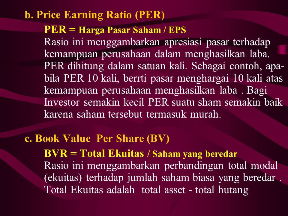 b. Price Earning Ratio (PER)