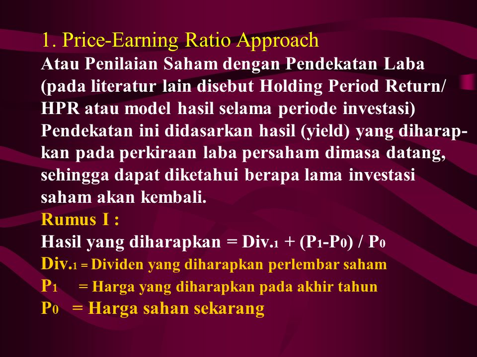 1. Price-Earning Ratio Approach
