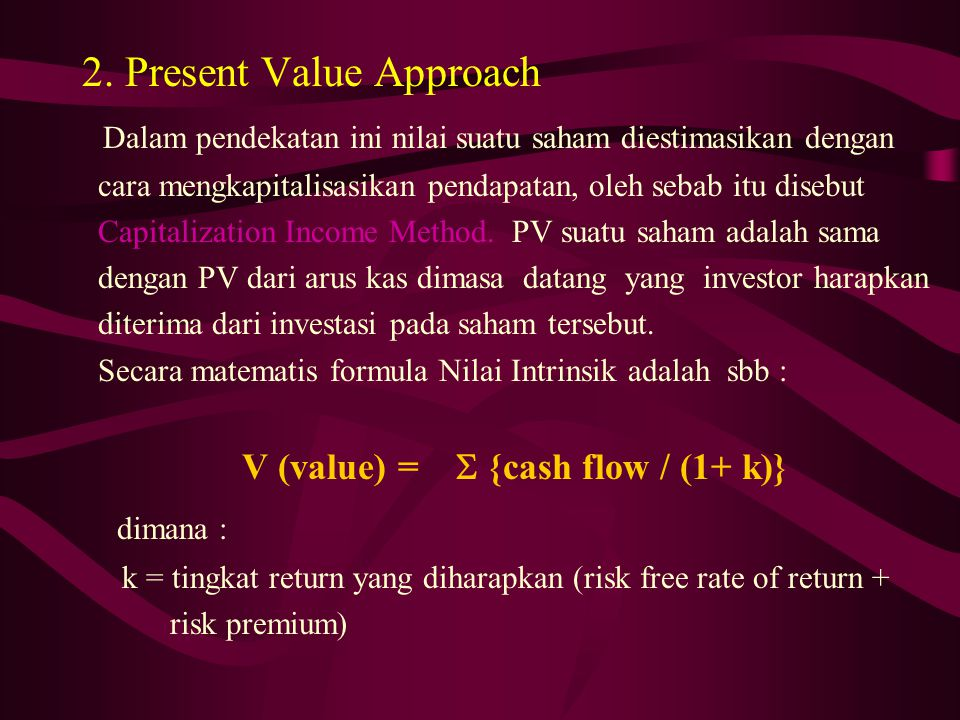 2. Present Value Approach