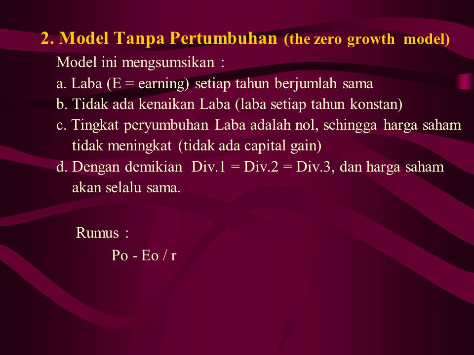 2. Model Tanpa Pertumbuhan (the zero growth model)