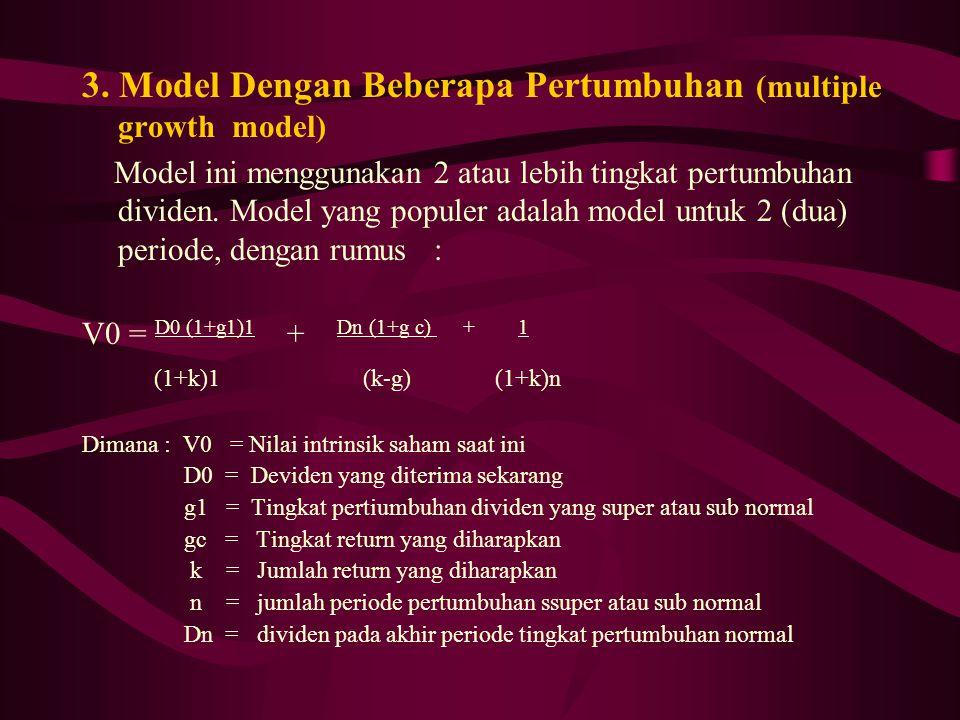 3. Model Dengan Beberapa Pertumbuhan (multiple growth model)