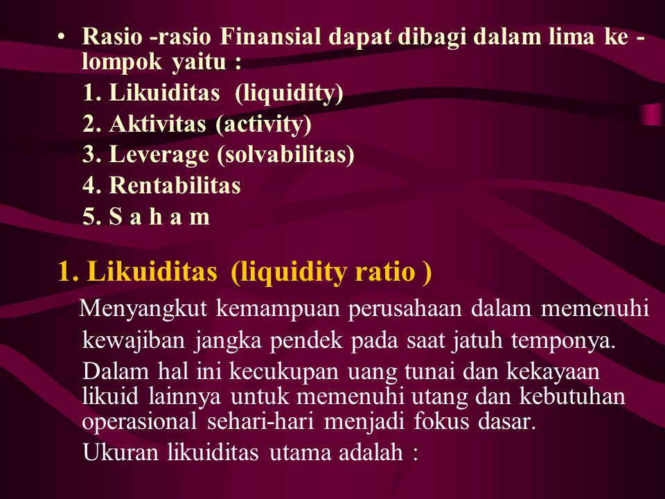 1. Likuiditas (liquidity ratio )