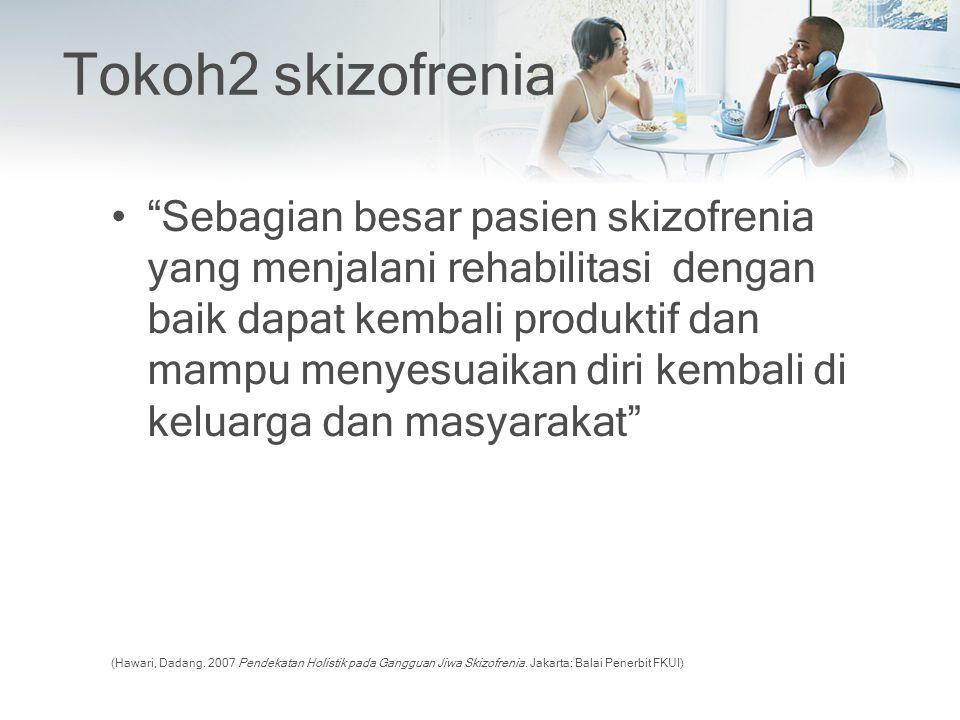 Tokoh2 skizofrenia