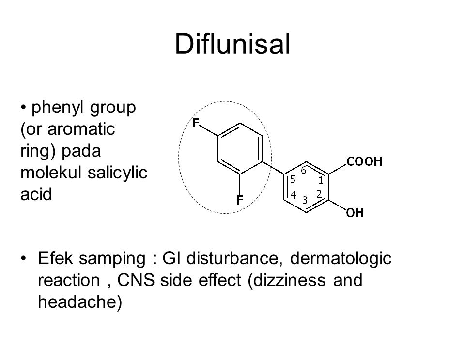 Diflunisal phenyl group (or aromatic ring) pada molekul salicylic acid