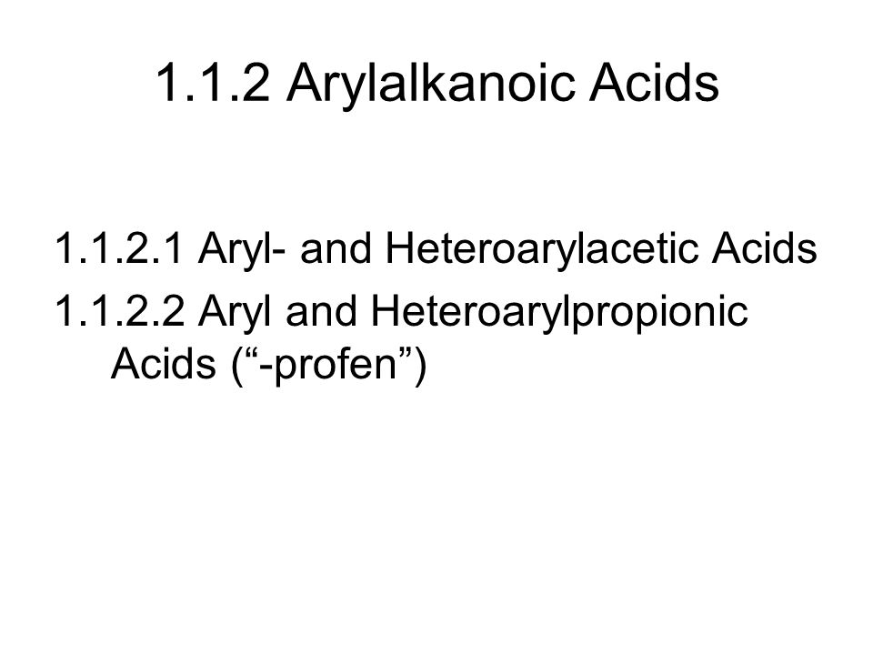 1.1.2 Arylalkanoic Acids 1.1.2.1 Aryl- and Heteroarylacetic Acids
