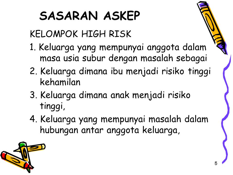 SASARAN ASKEP KELOMPOK HIGH RISK