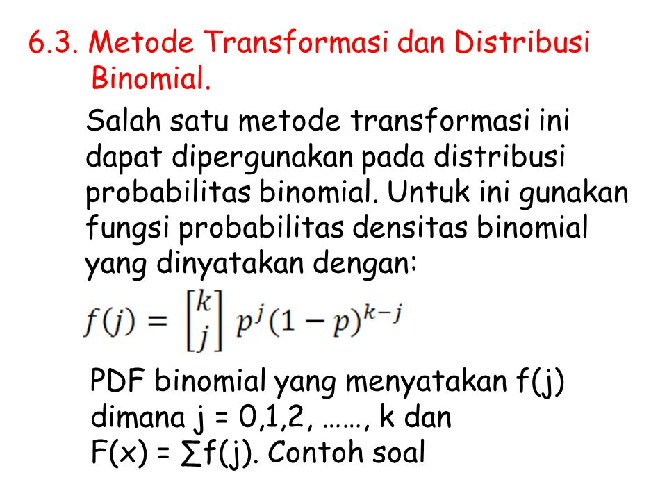 6.3. Metode Transformasi dan Distribusi
