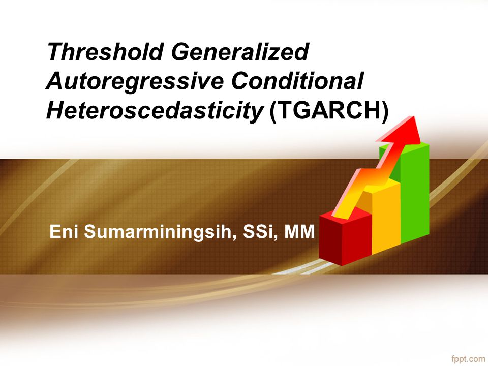 Threshold Generalized Autoregressive Conditional Heteroscedasticity (TGARCH)
