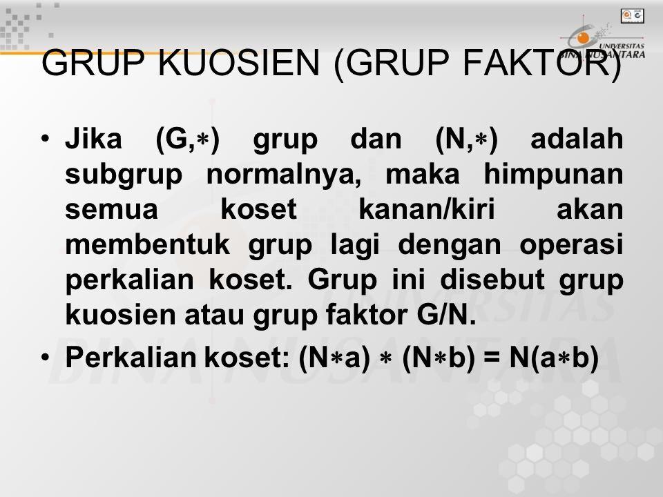 GRUP KUOSIEN (GRUP FAKTOR)