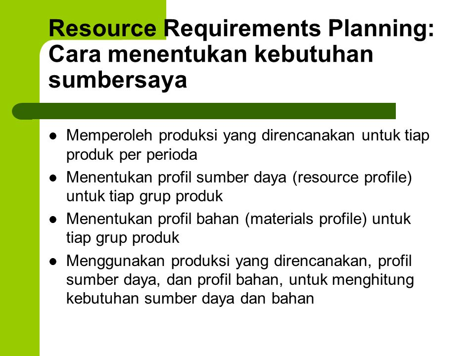 Resource Requirements Planning: Cara menentukan kebutuhan sumbersaya