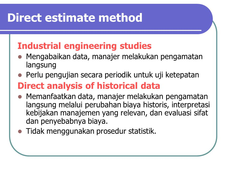 Direct estimate method
