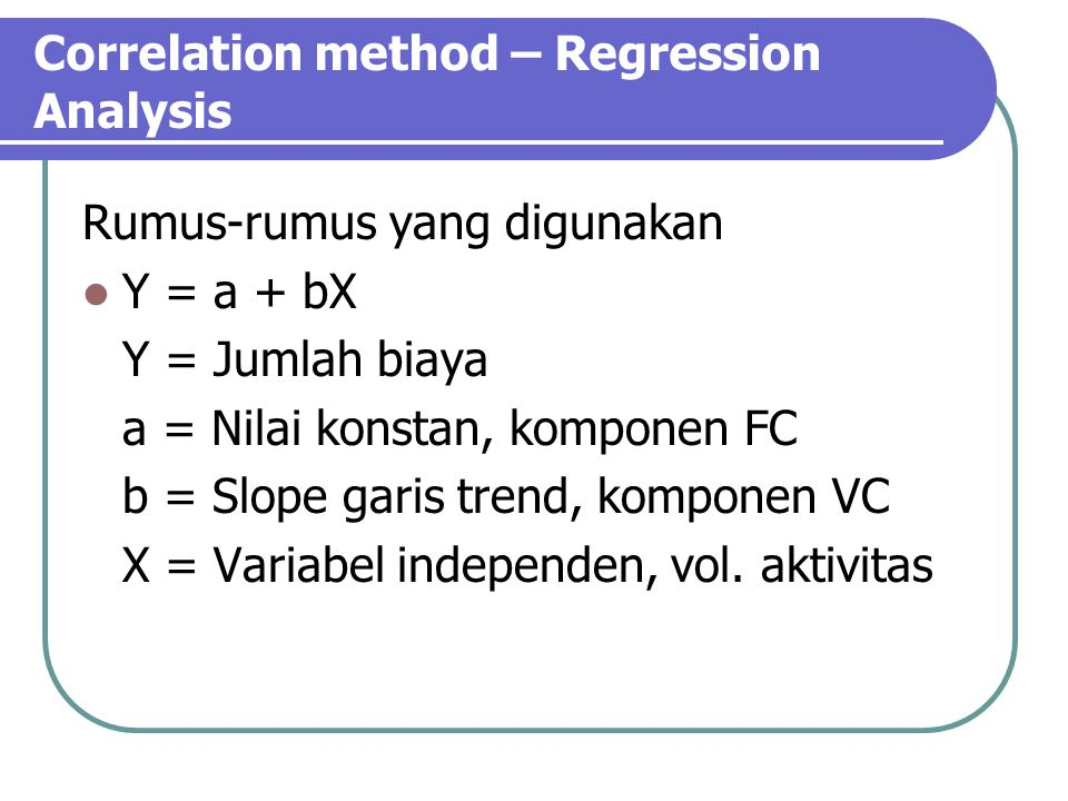 Correlation method – Regression Analysis