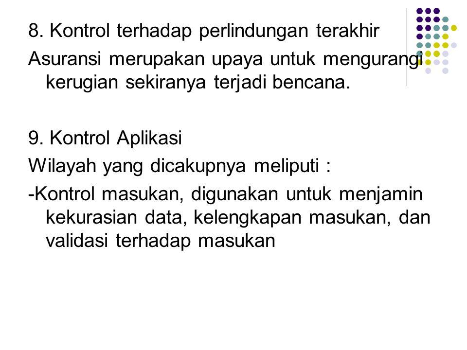 8. Kontrol terhadap perlindungan terakhir