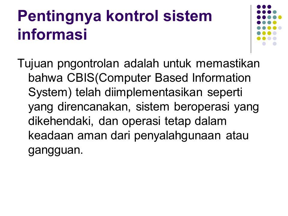Pentingnya kontrol sistem informasi