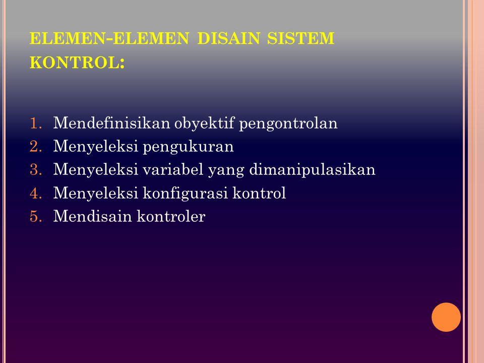 elemen-elemen disain sistem kontrol: