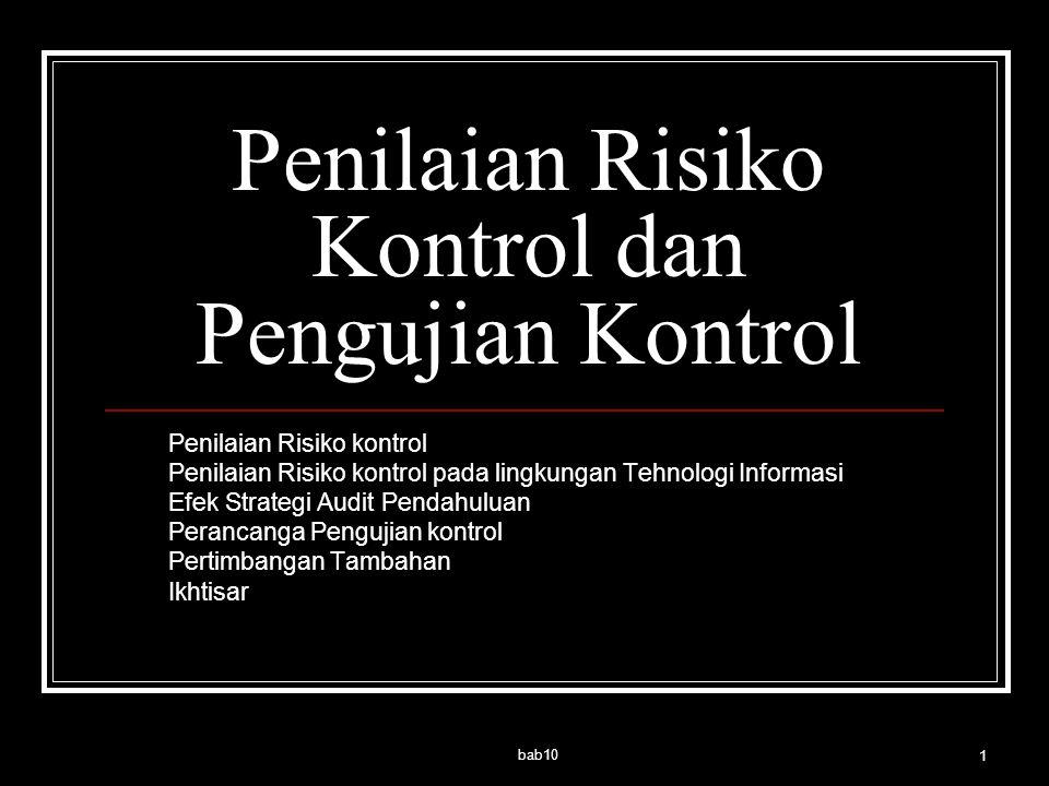 Penilaian Risiko Kontrol dan Pengujian Kontrol