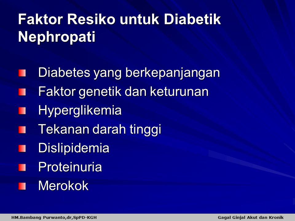 Faktor Resiko untuk Diabetik Nephropati