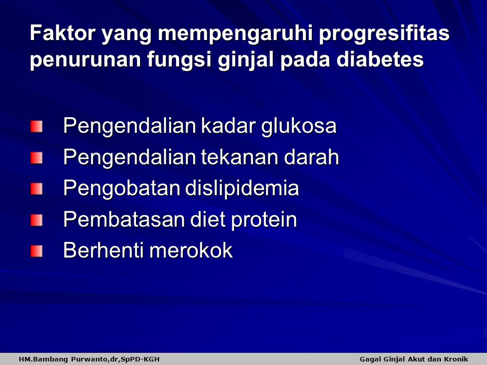 HM.Bambang Purwanto,dr,SpPD-KGH Gagal Ginjal Akut dan Kronik