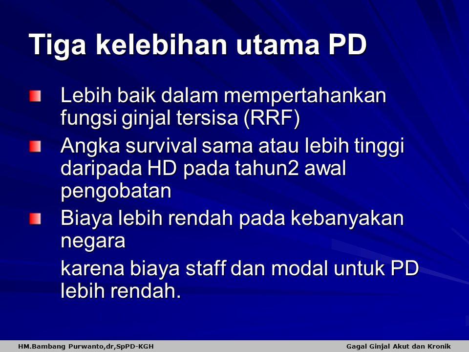 Tiga kelebihan utama PD