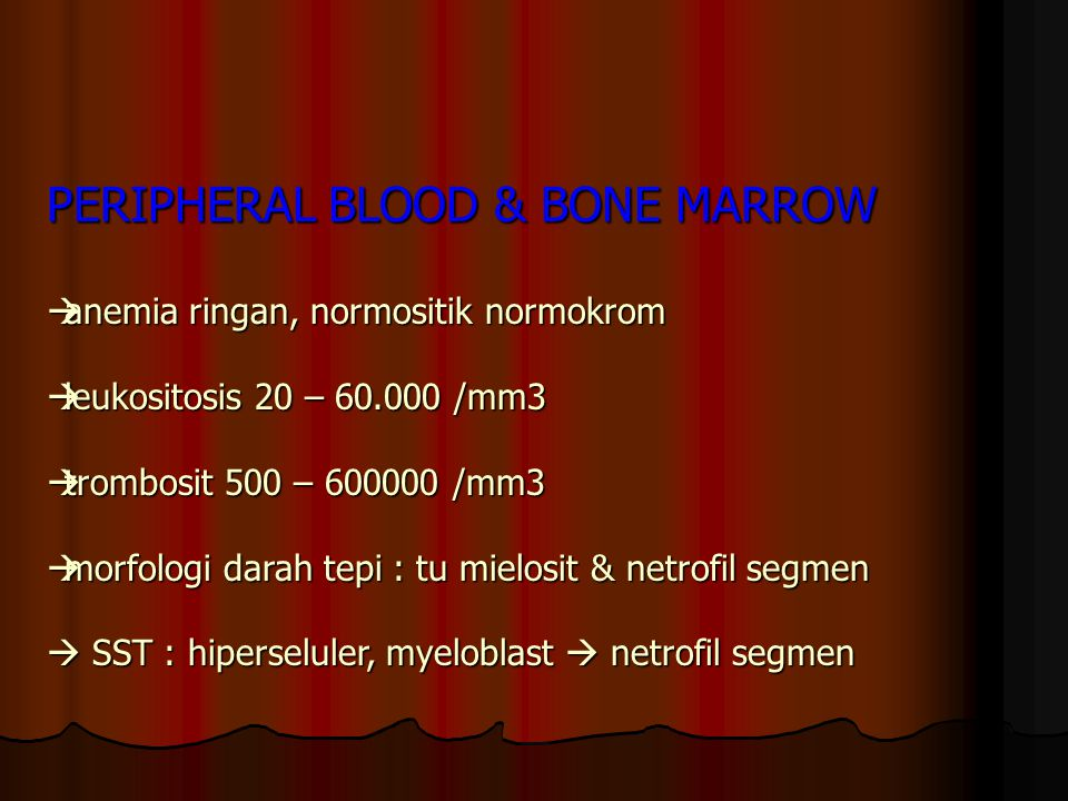 PERIPHERAL BLOOD & BONE MARROW