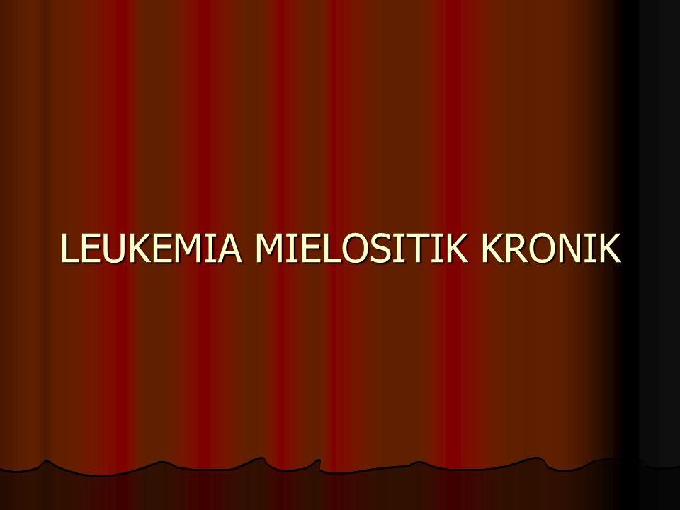 LEUKEMIA MIELOSITIK KRONIK