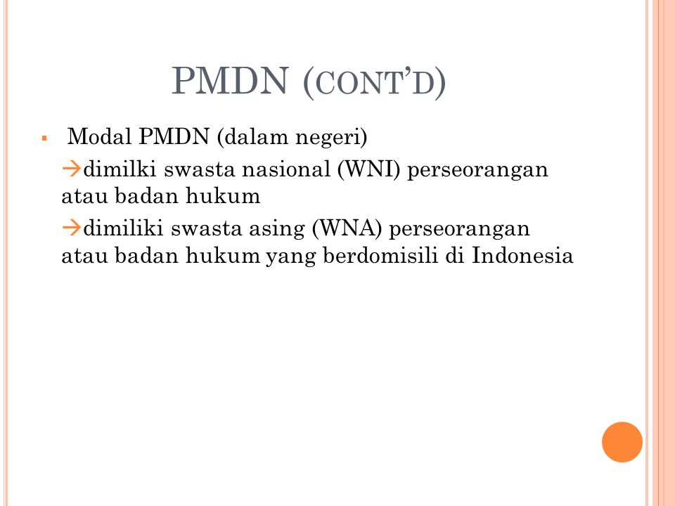 PMDN (cont'd) Modal PMDN (dalam negeri)