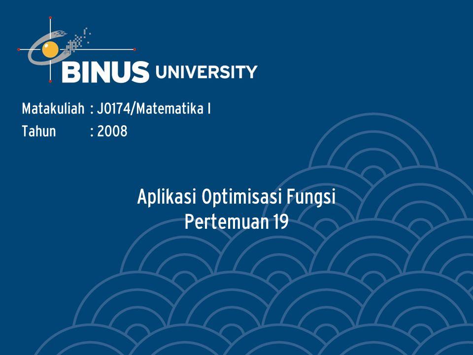 Aplikasi Optimisasi Fungsi Pertemuan 19