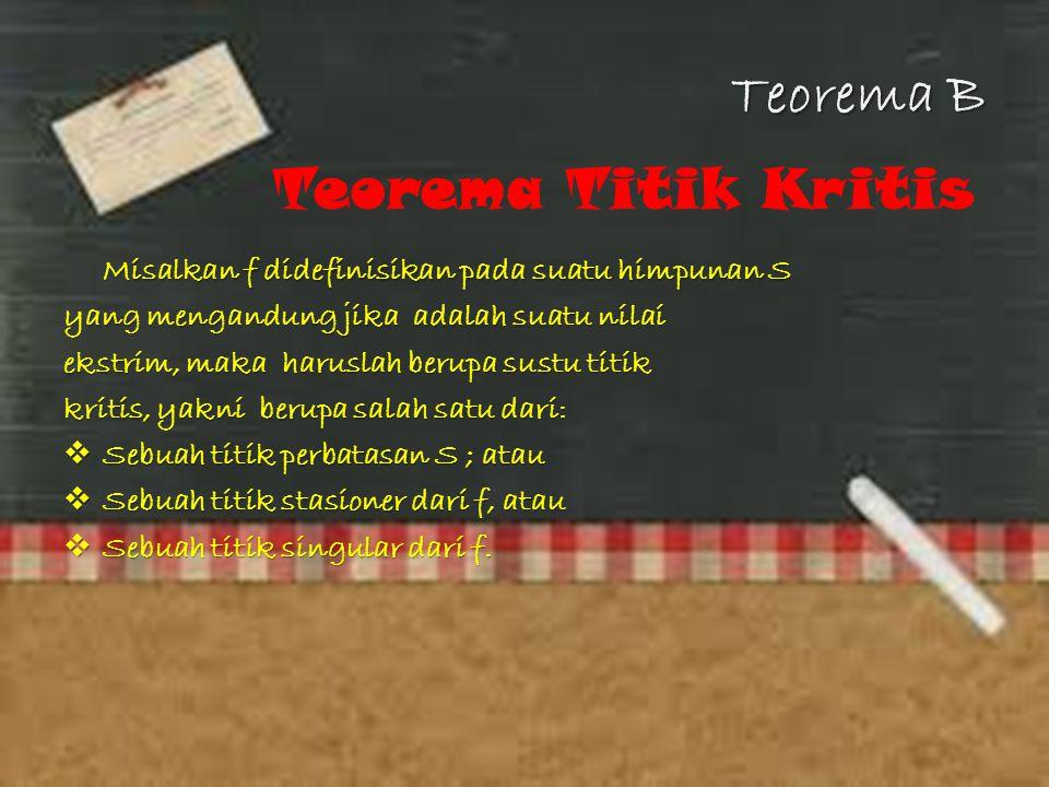 Teorema B Teorema Titik Kritis