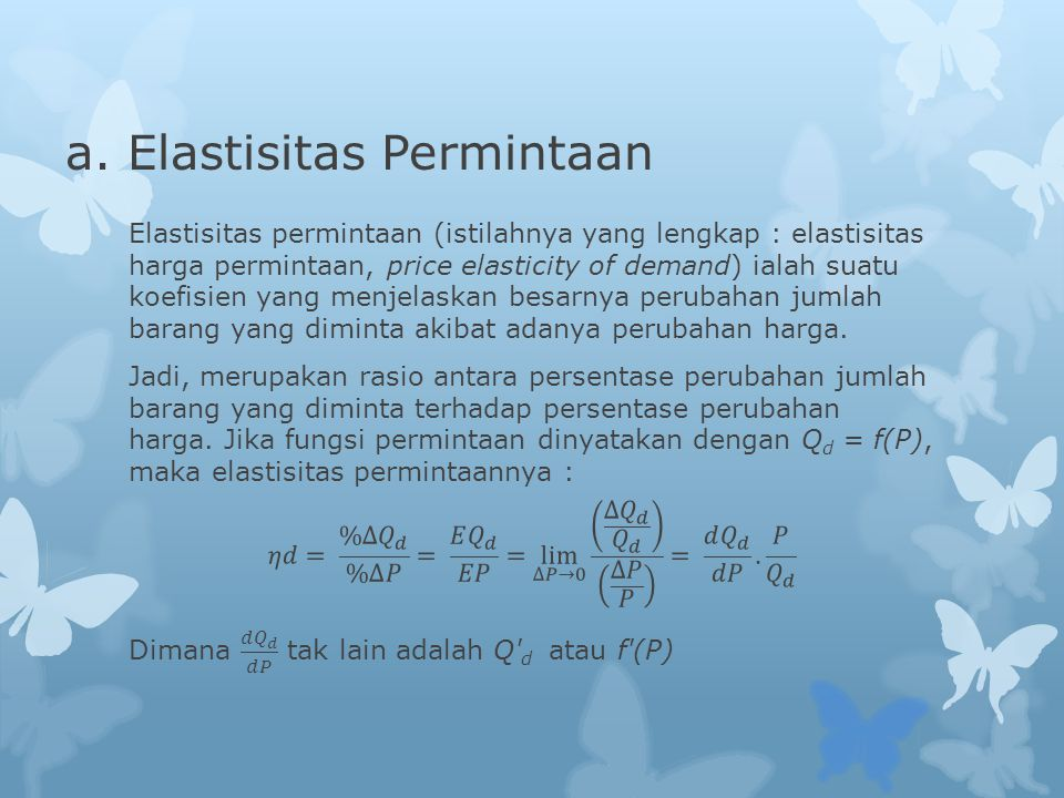a. Elastisitas Permintaan