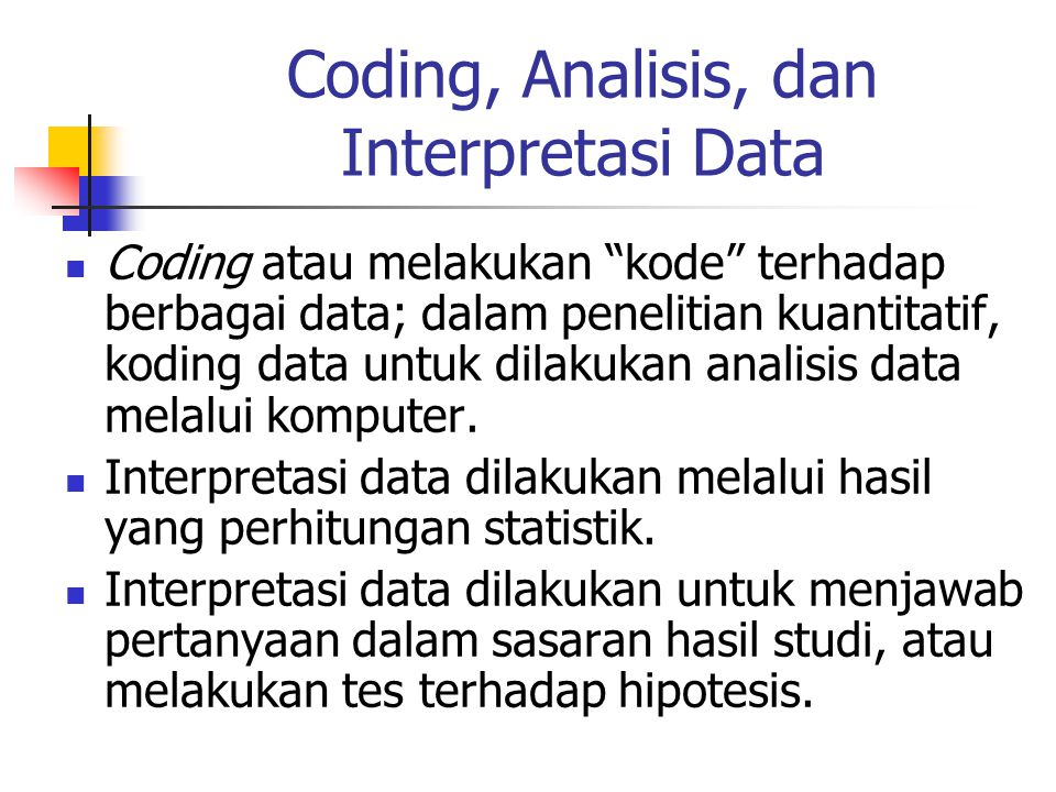 Coding, Analisis, dan Interpretasi Data